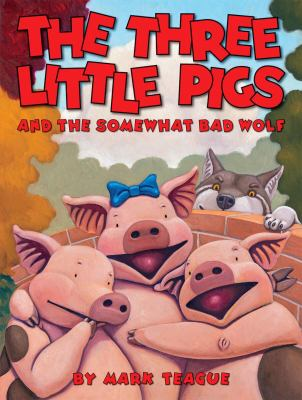 Cover image for The three little pigs and the somewhat bad wolf