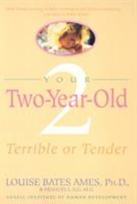 Cover image for Your two-year-old : terrible or tender