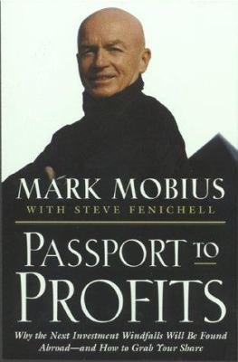 Cover image for Passport to profits : why the next investment windfalls will be found abroad--and how to grab your share