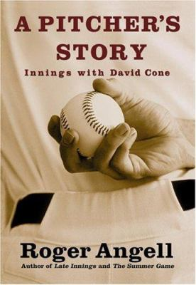 Cover image for A pitcher's story : innings with David Cone