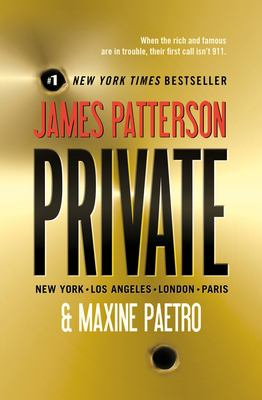 Cover image for PRIVATE : Los Angeles, New York, San Diego, London, Chicago, Paris, Frankfurt, Tokyo, Rome