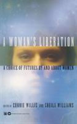 Cover image for A woman's liberation : a choice of futures by and about women