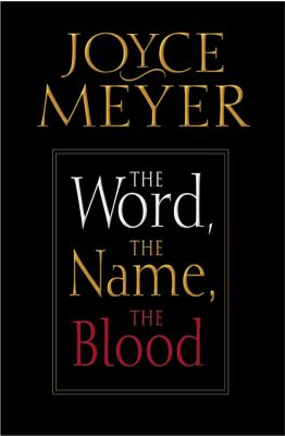 Cover image for The word, the name, the blood