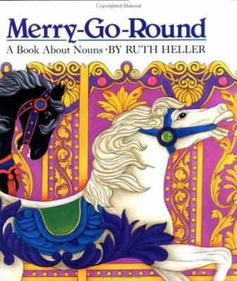 Cover image for Merry-go-round : a book about nouns