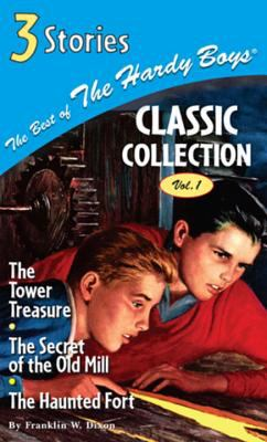 Cover image for The best of the Hardy Boys : classic collection vol. 1