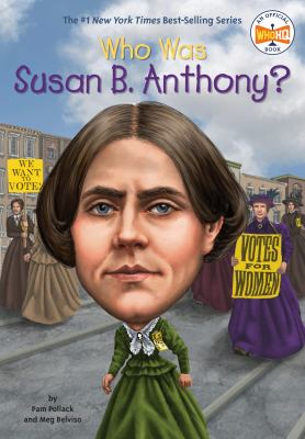 Cover image for Who was Susan B. Anthony?