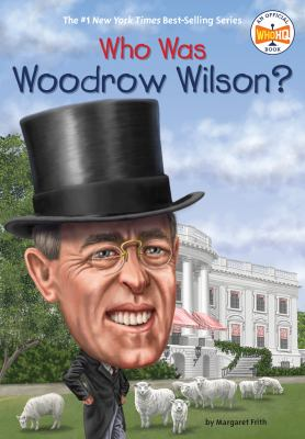 Cover image for Who was Woodrow Wilson?
