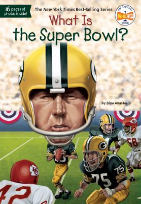 Cover image for What is the Super Bowl?