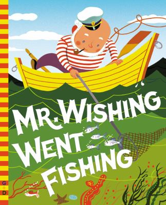 Cover image for Mr. Wishing went fishing