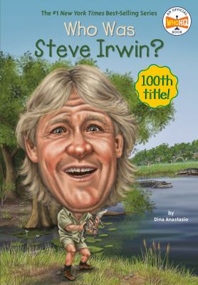 Cover image for Who was Steve Irwin?