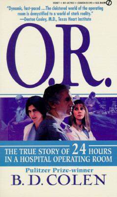 Cover image for O.R. : the true story of 24 hours in a hospital operating room