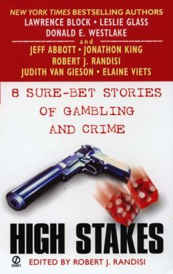 Cover image for High stakes : 8 sure-bet stories of gambling and crime