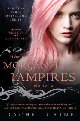 Cover image for The Morganville vampires. Volume 4 : Fade out and Kiss of death