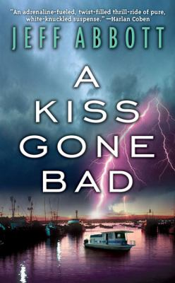 Cover image for A kiss gone bad