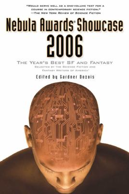 Cover image for Nebula awards showcase 2006 : the year's best SF and fantasy
