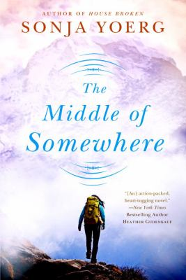 Cover image for The middle of somewhere