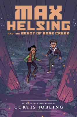 Cover image for Max Helsing and the beast of Bone Creek