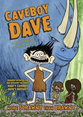 Cover image for Caveboy Dave : more scrawny than brawny