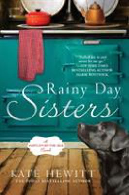 Cover image for Rainy day sisters : a Hartley-by-the-sea novel