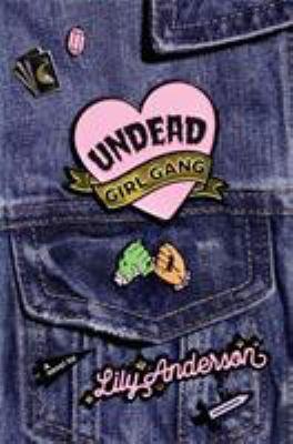 Cover image for Undead girl gang : a novel