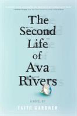 Cover image for The second life of Ava Rivers
