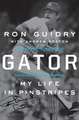 Cover image for Gator : my life in pinstripes