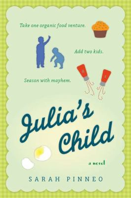 Cover image for Julia's child : a novel