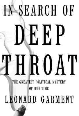 Cover image for In search of Deep Throat : the greatest political mystery of our time
