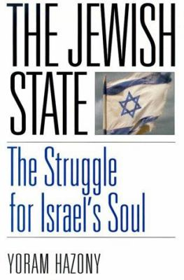 Cover image for The Jewish state : the struggle for Israel's soul