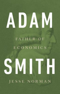 Cover image for Adam Smith : father of economics