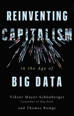 Cover image for Reinventing capitalism in the age of big data