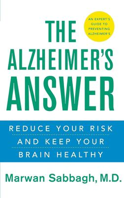 Cover image for The Alzheimer's answer : reduce your risk and keep your brain healthy