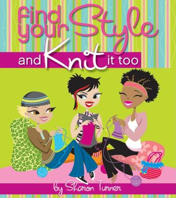 Cover image for Find your style and knit it too