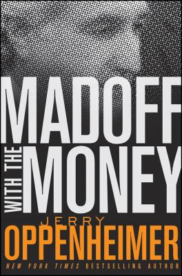 Cover image for Madoff with the money