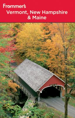 Cover image for Frommer's Vermont, New Hampshire & Maine