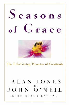 Cover image for Seasons of grace : the life-giving practice of gratitude