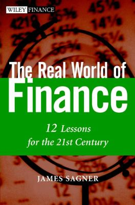 Cover image for The real world of finance : 12 lessons for the 21st century