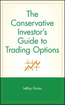 Cover image for The conservative investor's guide to trading options