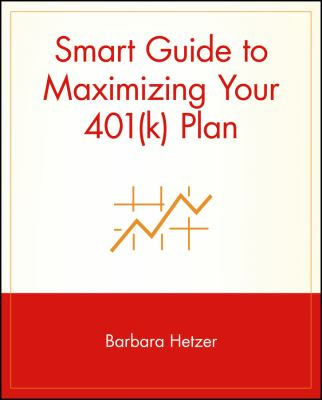 Cover image for Smart guide to maximizing your 401(k) plan