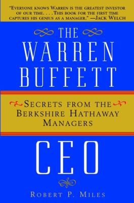 Cover image for The Warren Buffett CEO : secrets from the Berkshire Hathaway managers