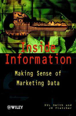 Cover image for Inside information : making sense of marketing data