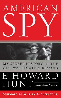Cover image for American spy : my secret history in the CIA, Watergate, and beyond