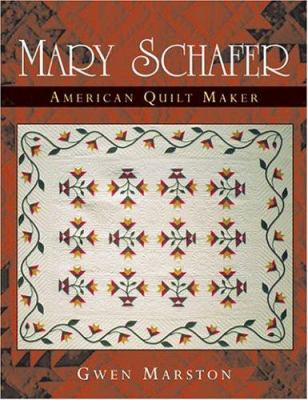 Cover image for Mary Schafer, American quilt maker