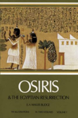 Cover image for Osiris and the Egyptian resurrection