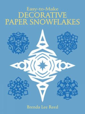 Cover image for Easy-to-make decorative paper snowflakes