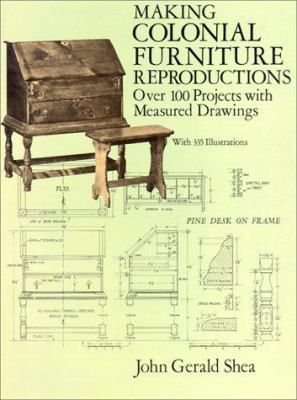 Cover image for Making colonial furniture reproductions : over 100 projects with measured drawings