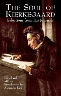 Cover image for The soul of Kierkegaard : selections from his Journal