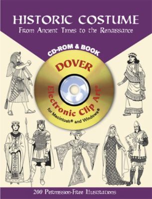 Cover image for Historic costume : from ancient times to the Renaissance : CD-ROM and book