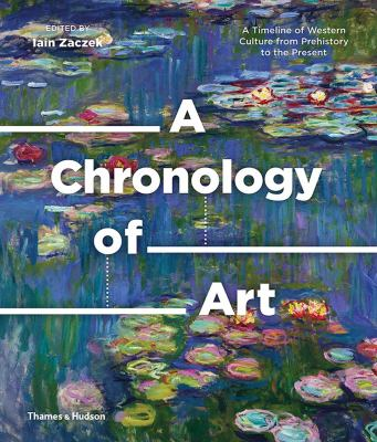 Cover image for A chronology of art : a timeline of Western culture from prehistory to the present