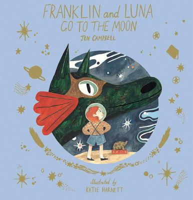 Cover image for Franklin and Luna go to the Moon